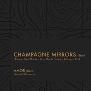Champagne Mirrors + Amor / Abstract trips vol. IV