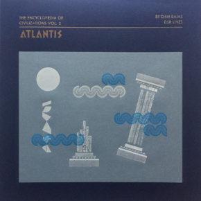 "ABST 05 - BITCHIN BAJAS / DSR LINES ""The Encyclopedia of Civilizations vol. 2: Atlantis"" Lp (Sold Out)"
