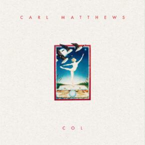 "ABST 17 CARL MATTHEWS ""Col"" LP"