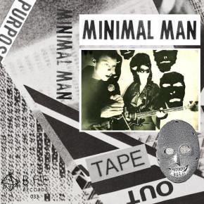 B.F.E.33 - MINIMAL MAN CS (Sold Out)