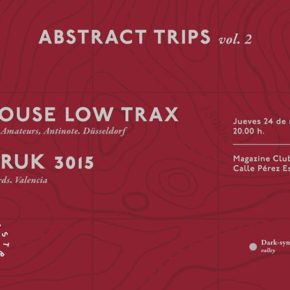 Tolouse Low Trax + Tobruk 3015 / Abstract trips vol. II