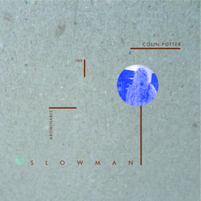 """Abst 04 - COLIN POTTER - """"The Abominable Slowman"""" Lp. Pre-order"""