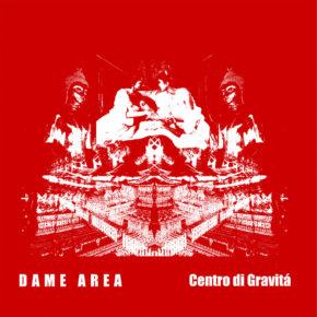 """B.F.E.48 - DAME AREA """"Centro Di Gravitá"""" LP (Sold Out)"""