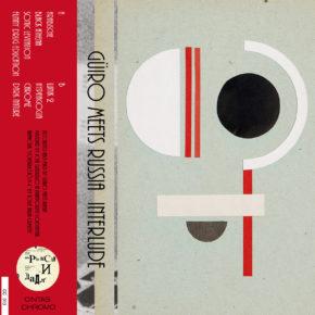 "CC13 - GÜIRO MEETS RUSSIA ""Interlude"" CS (Sold Out)"