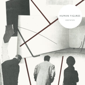 "B.F.E.64 HUMAN FIGURES ""Footsteps"" LP"