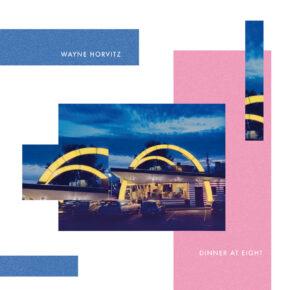 ABST 021 WAYNE HORVITZ - Dinner At Eight LP
